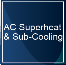 A/C Superheat and Sub-Cooling & Delta T